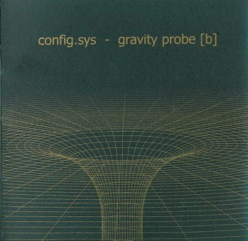 Config.Sys ‎– Gravity Probe [b]
