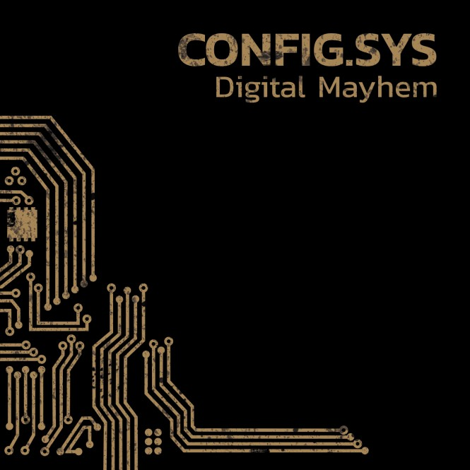 Config.sys - Digital Mayhem