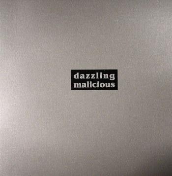 Dazzling Malicious – Don't Like