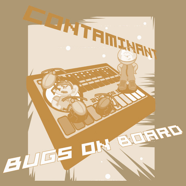 Contaminant ‎– Bugs On Board